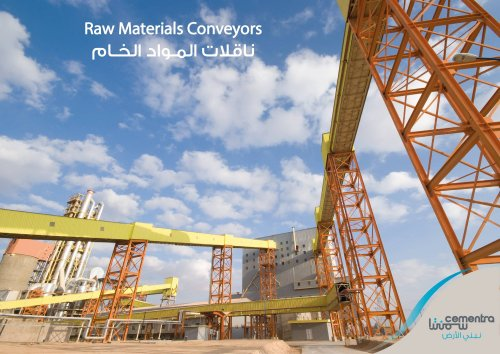 Raw Materials Conveyors at Cementra Plant.